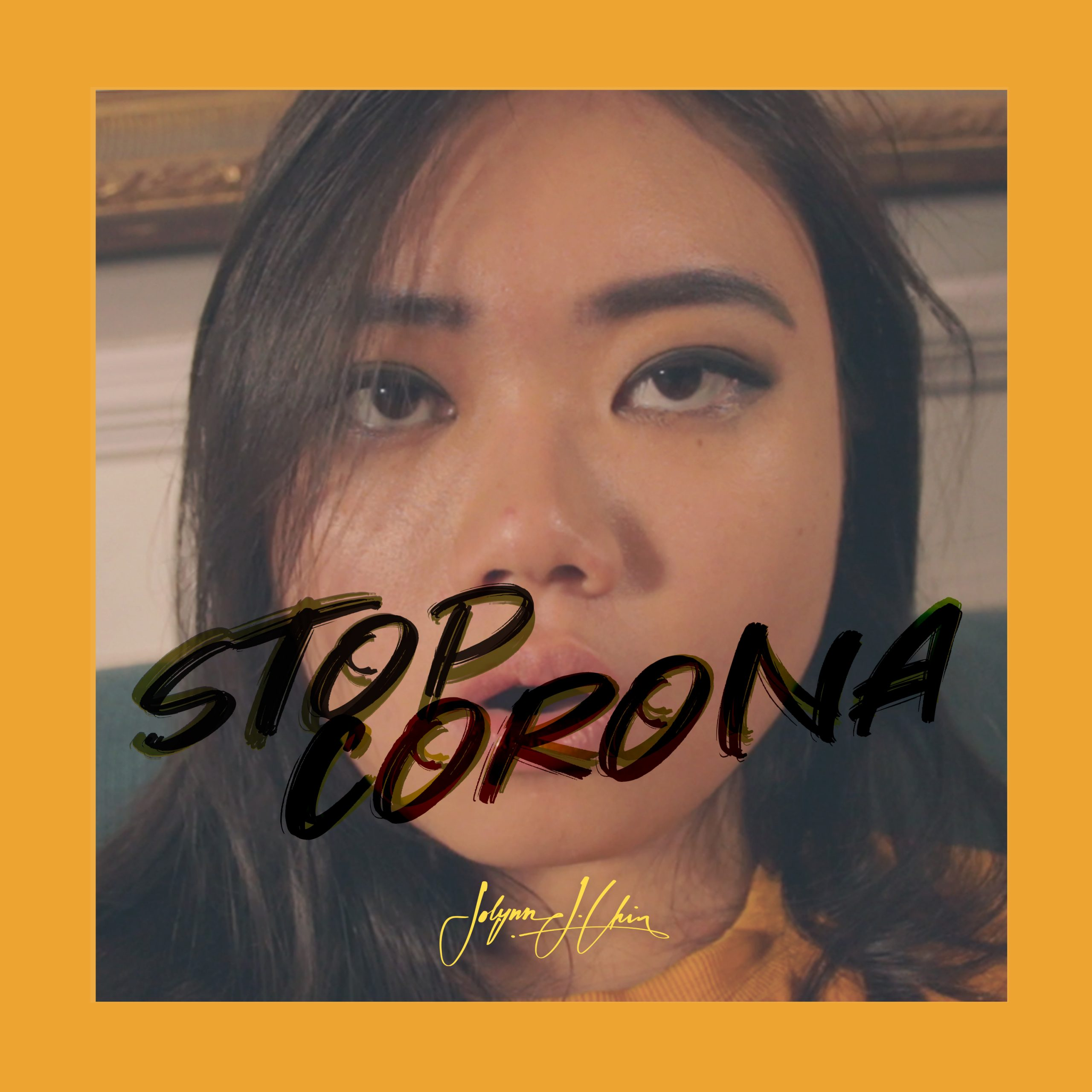 Jolynn J Chin // Stop Corona - single cover