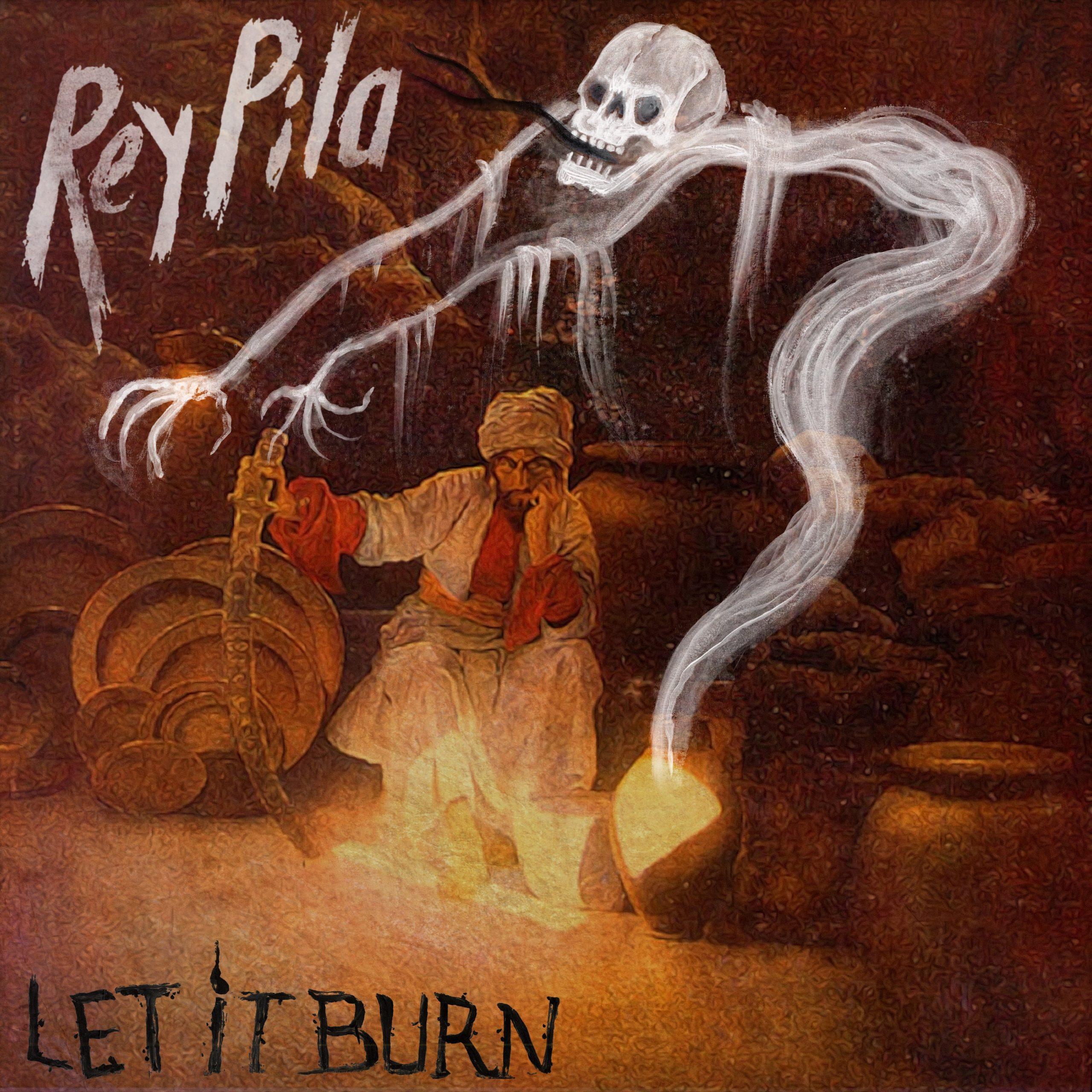 Rey Pila // Let It Burn - single cover