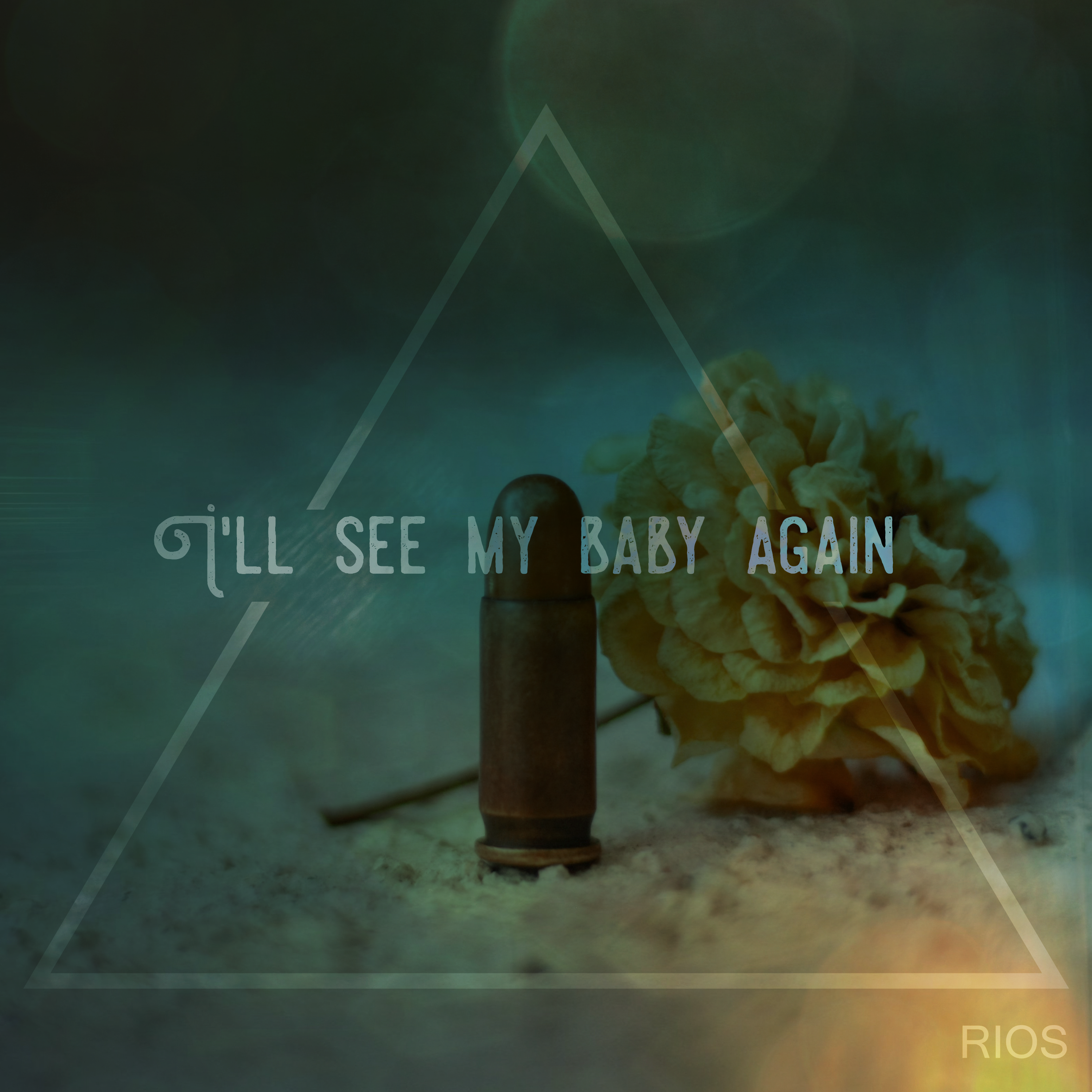 Rios // I'll See My Baby Again - single cover