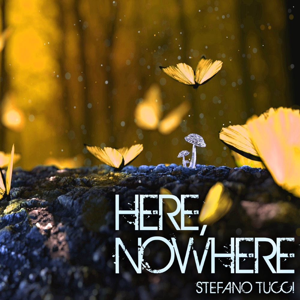 Stefano Tucci // Here, Nowhere - album cover