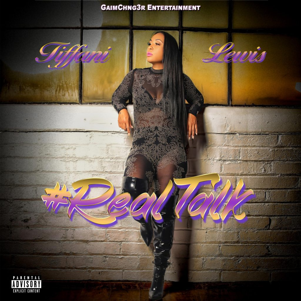 Tiffani Lewis // #Realtalk - single cover