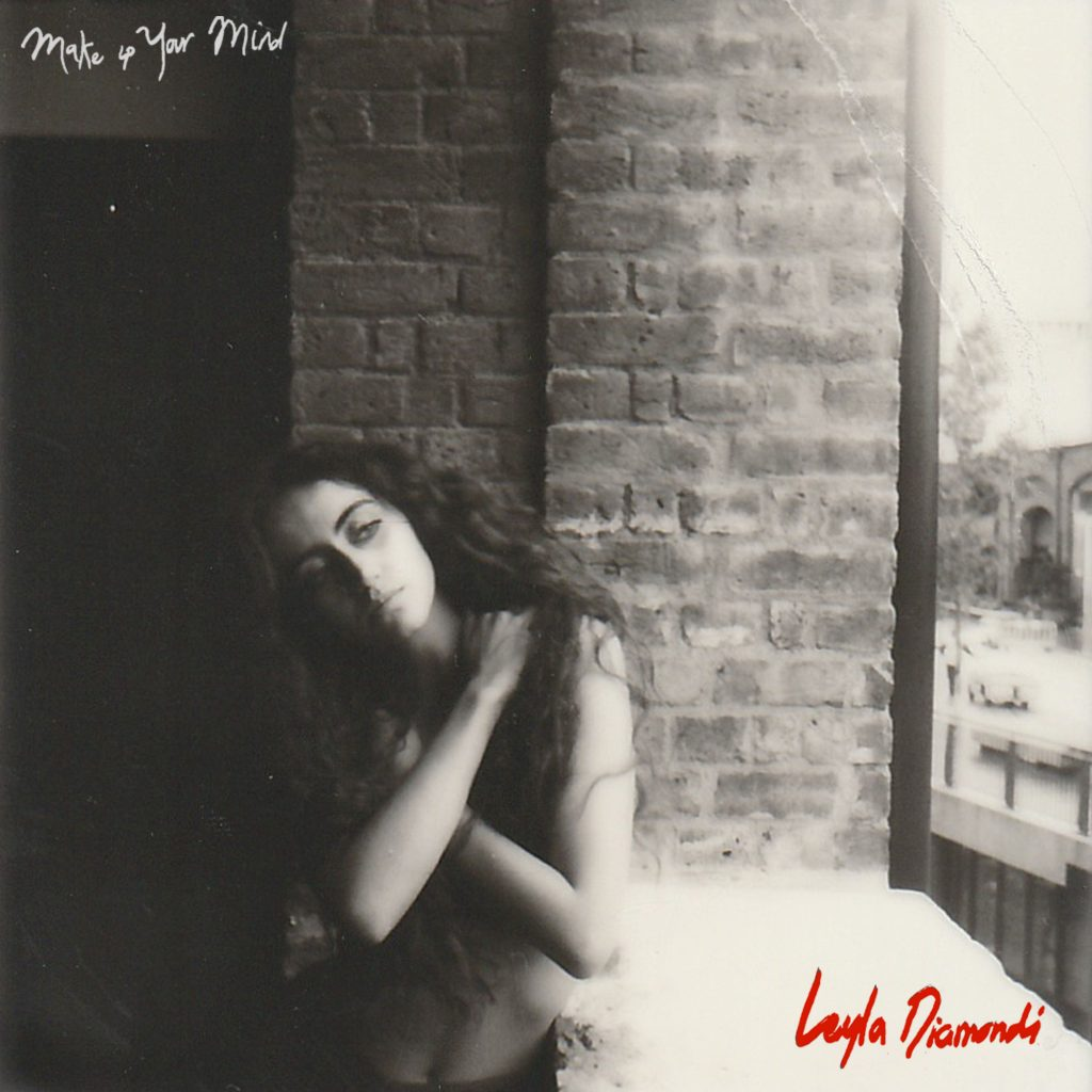 Leyla Diamondi // Make Up Your Mind - single cover