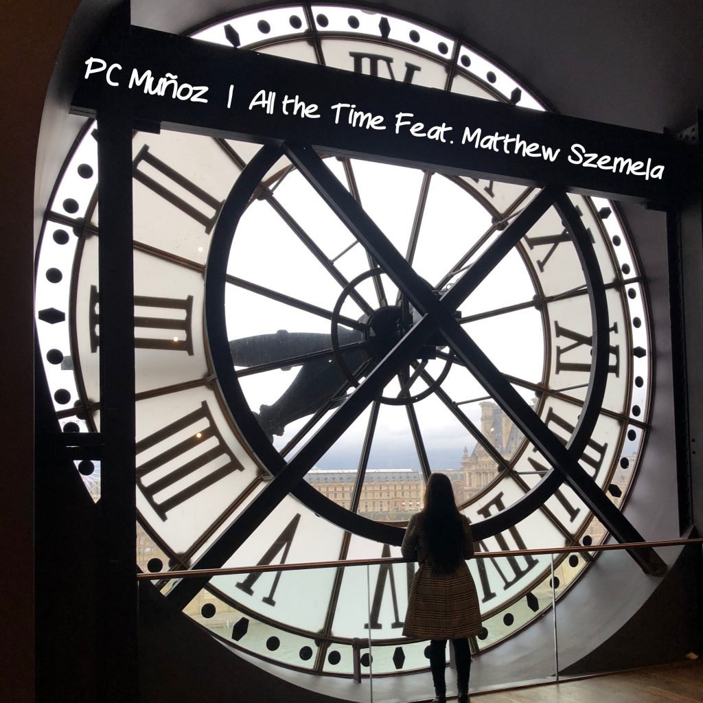 PC Muñoz // All the Time - single cover