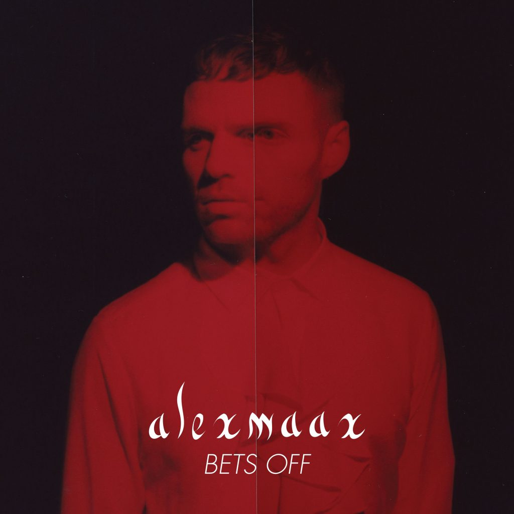 alexmaax // Bets Off - single cover
