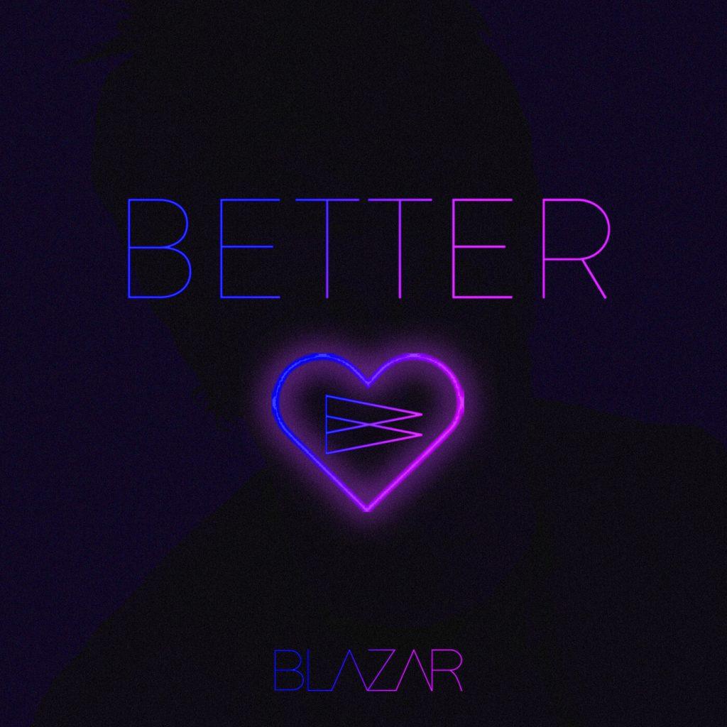 Blazar // Better - single cover