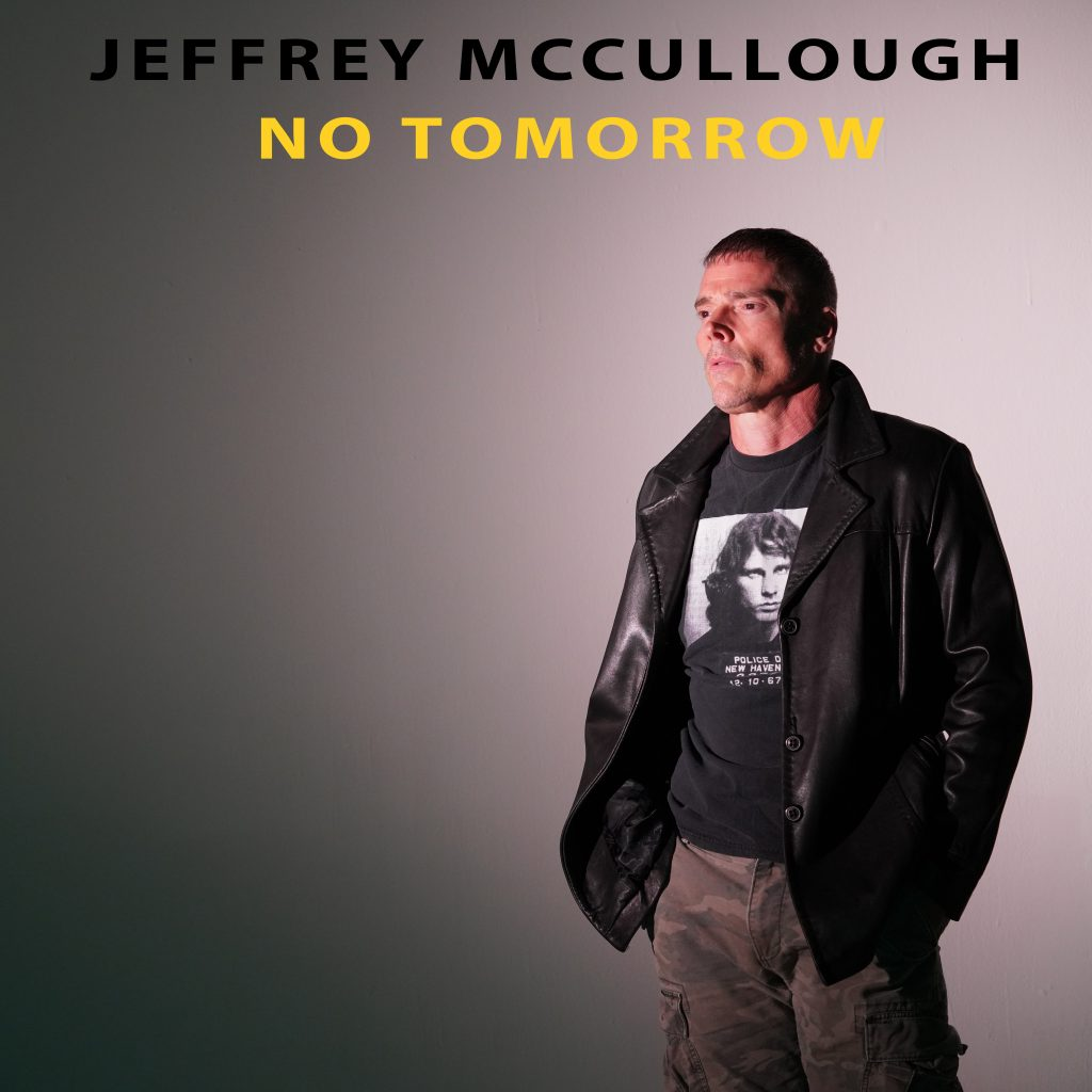 Jeffrey McCullough // No Tomorrow - single cover