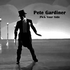 Pete Gardiner // Pick Your Side - single cover