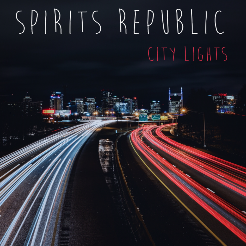 Spirits Republic // City Lights - single cover