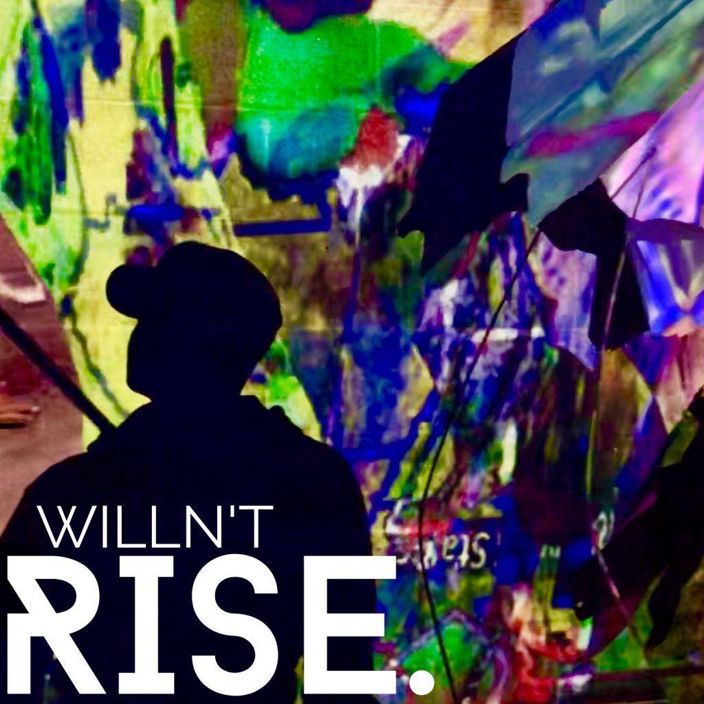 WILLN'T // Rise. - single cover