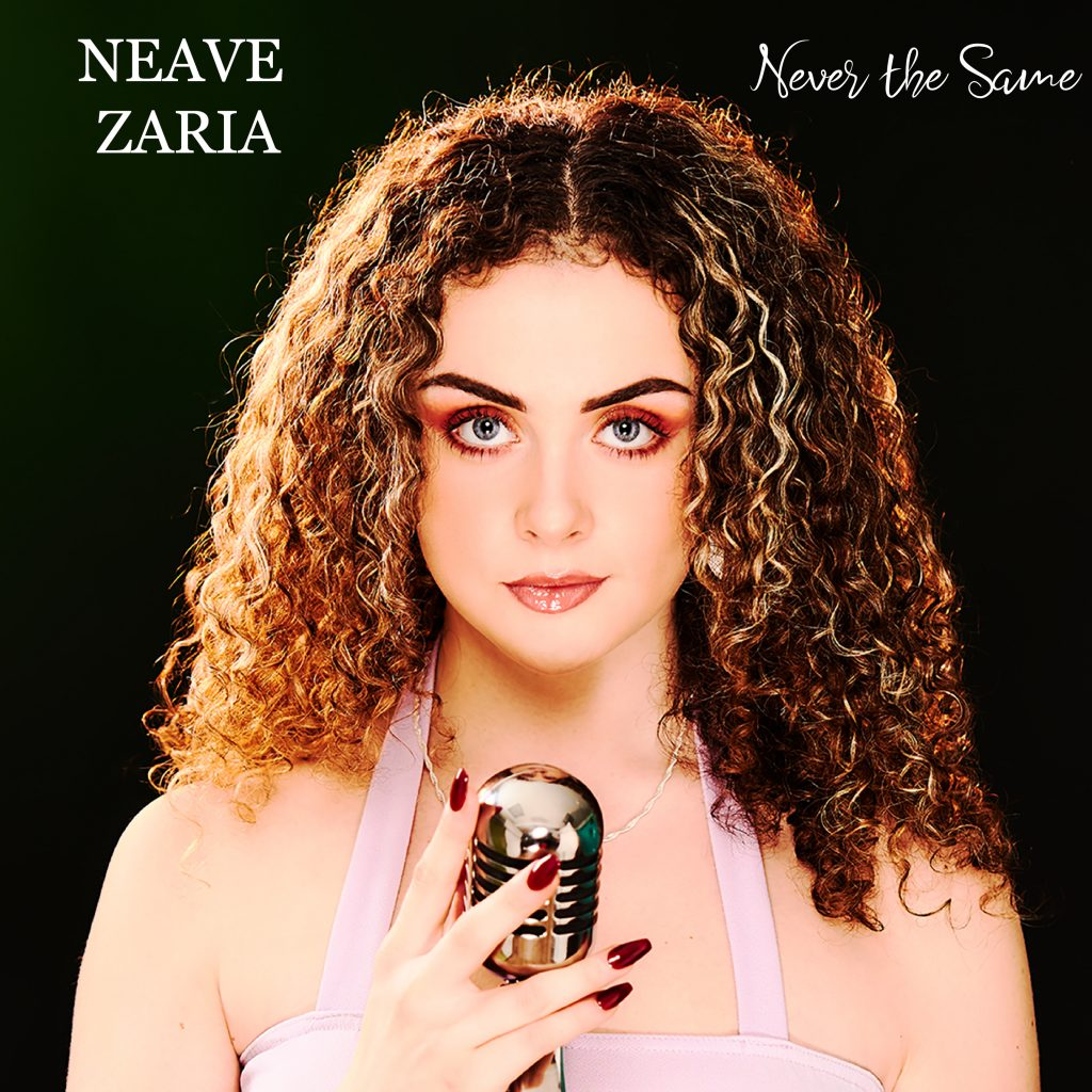 Neave Zaria // Never The Same - single cover
