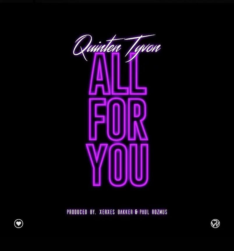 Quinten Tyvon // All for You - single cover