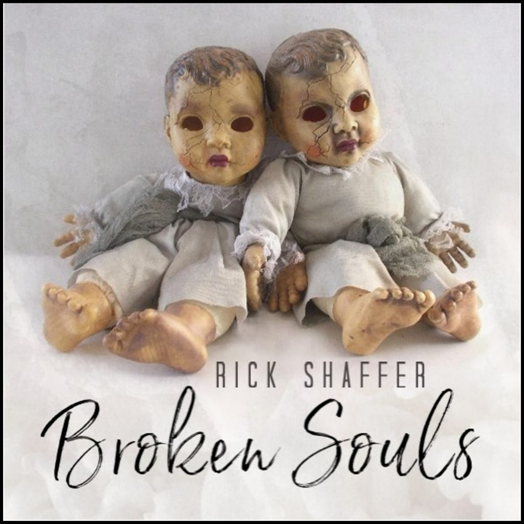 Rick Shaffer // Broken Souls - album cover