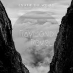 Ryamond Revel // End Of The World - single cover