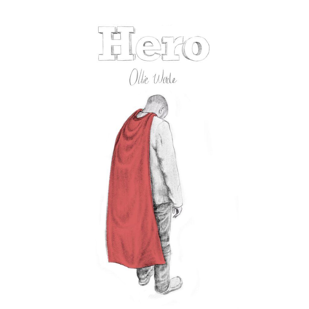 Ollie Wade // Hero - single artwork