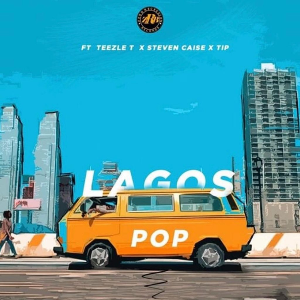 ZRB // Lagos Pop, ft. T.I.P., Teexle T, Steven Caise - single cover