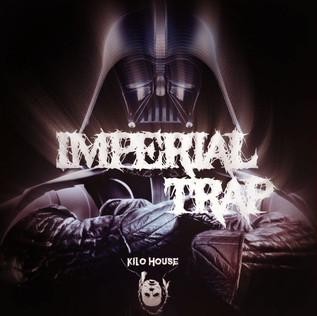 Kilo House // Imperial Trap - artwork