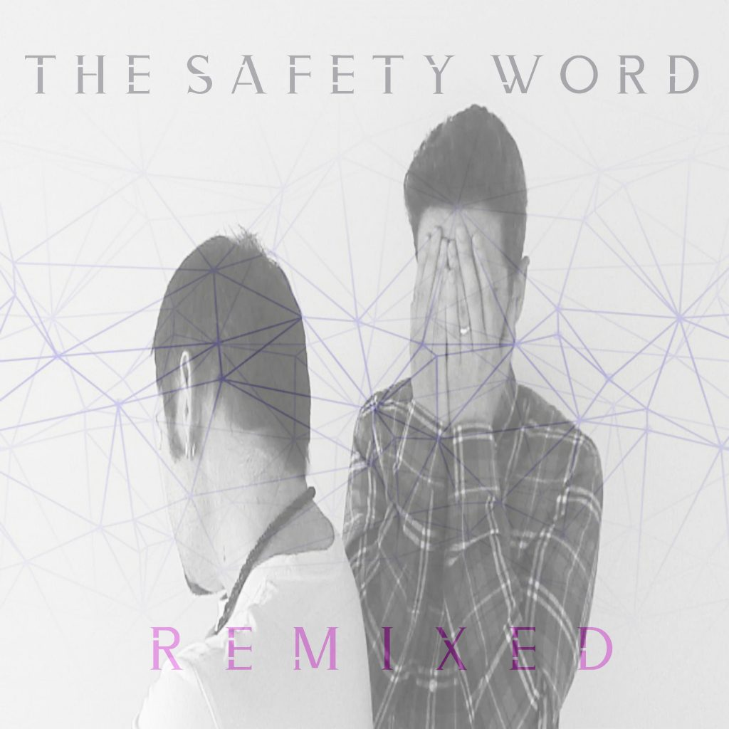 The Safety Word // Remixed Volume 1 - album artwork