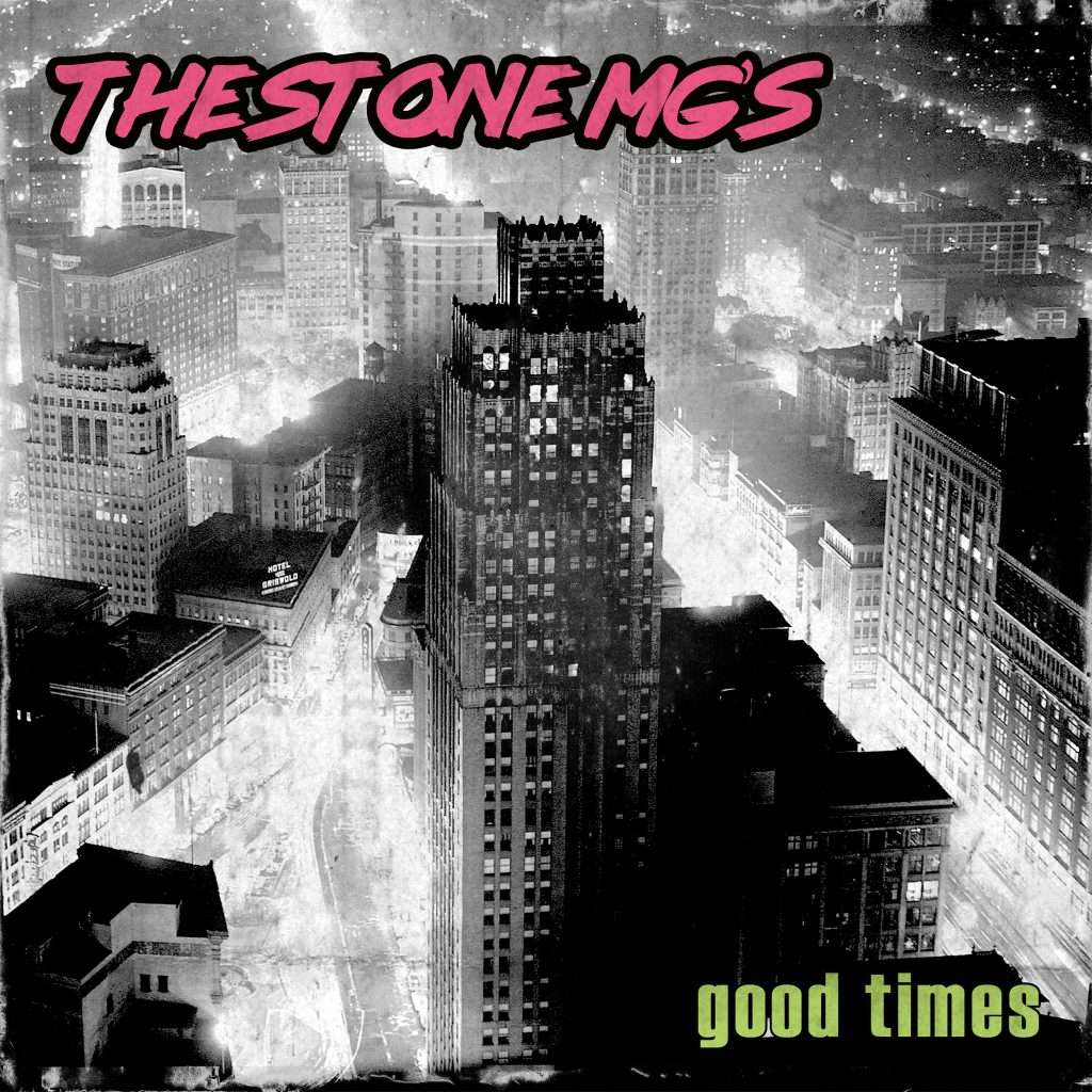 The Stone MG's // Good Times - EP cover