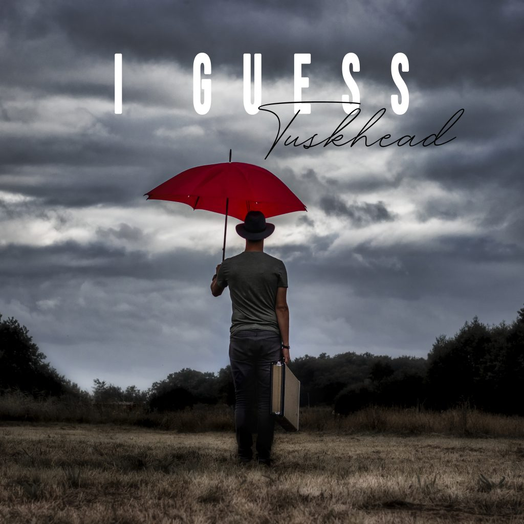 TuskHead // I Guess - single cover