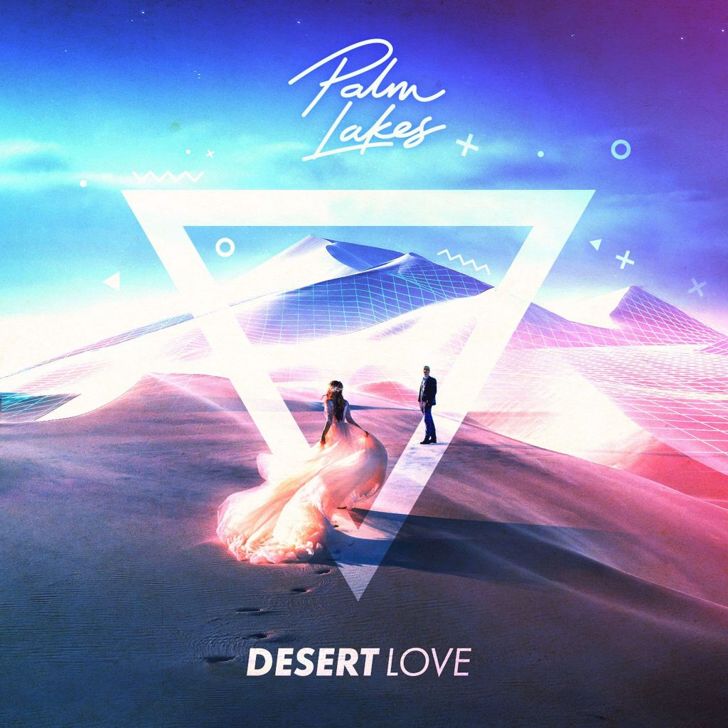 Palm Lakes // Desert Love - single artwork