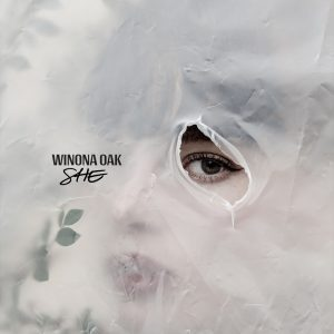 Winona Oak // SHE - EP cover