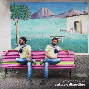 Eduardo De Felice // Ordine e Disordine - single artwork
