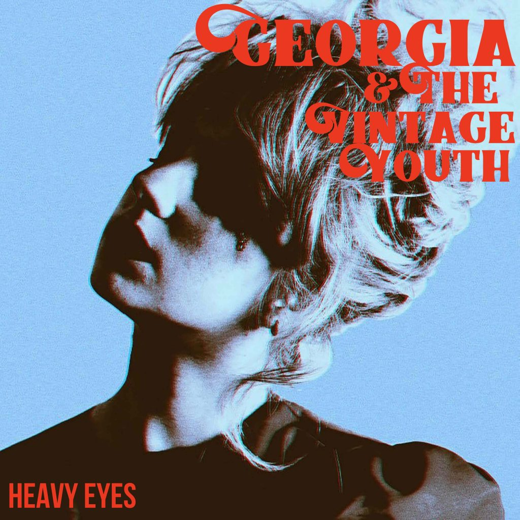 Georgia & The Vintage Youth // Heavy Eyes single cover