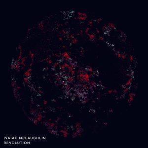 Isaiah Mclaughlin // Revolution - album artwork
