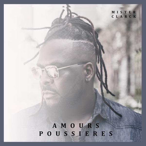 Mister Clarck // Amours Poussières single cover