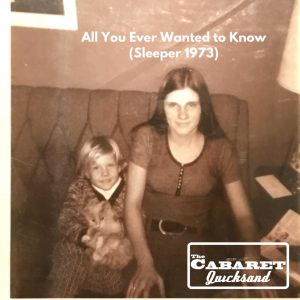 The Cabaret Quicksand // All You Ever Wanted to Know (Sleeper 1973) - single cover