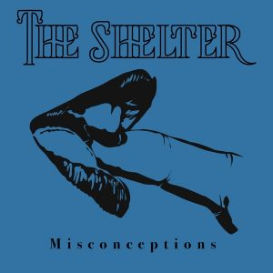 The Shelter // Misconceptions - single cover
