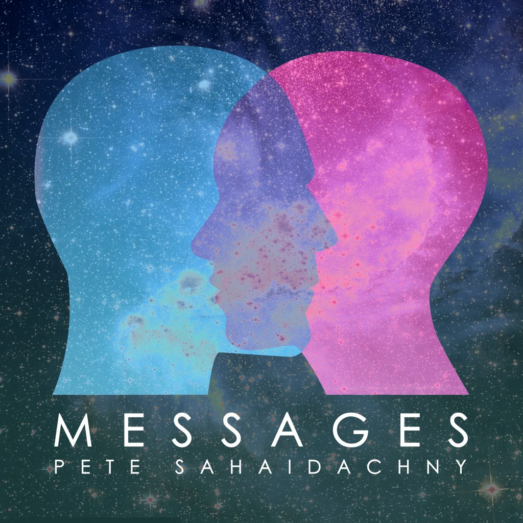Pete Sahaidachny // Messages - single cover artwork