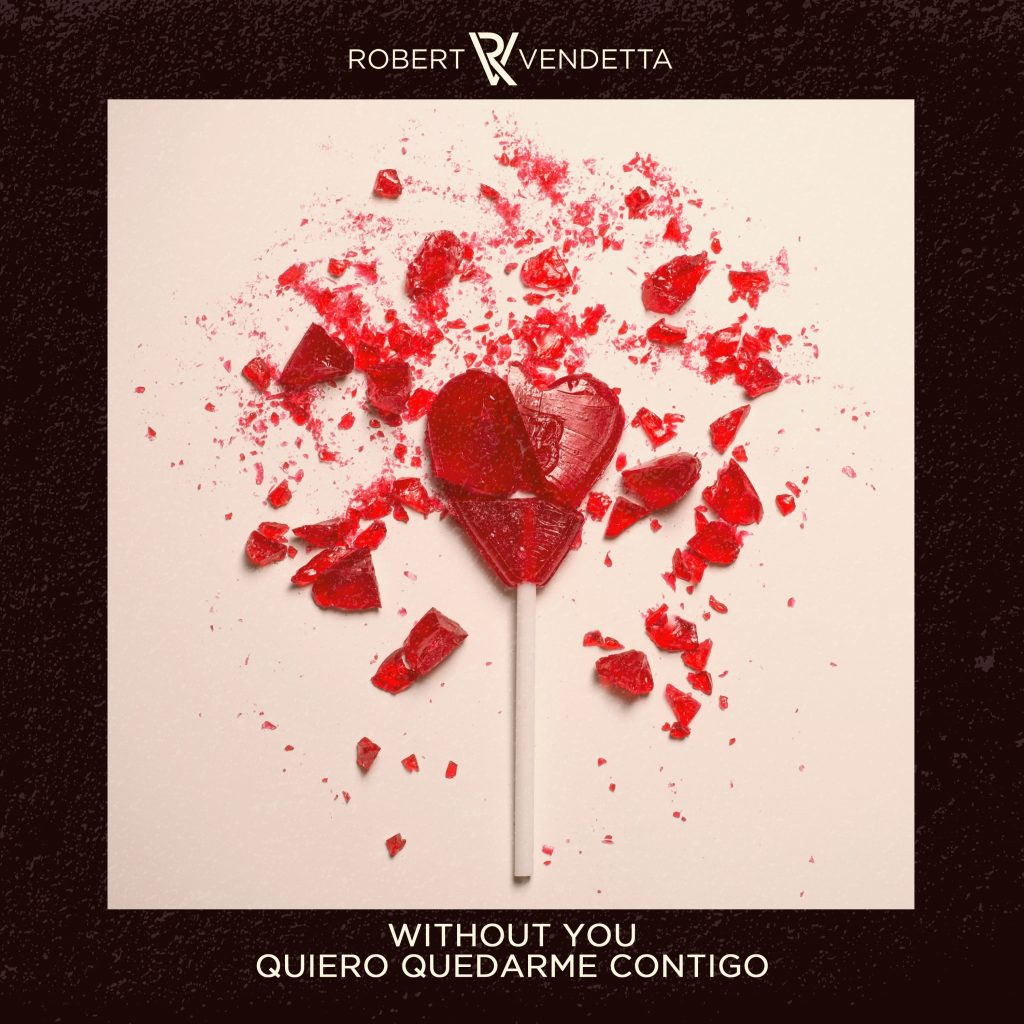 Robert Vendetta // Without You - single cover artwork