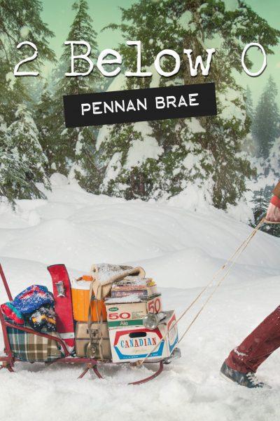 Pennan Brae // 2 Below 0 - single cover
