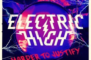 Electric High - Harder To Justify - single cover