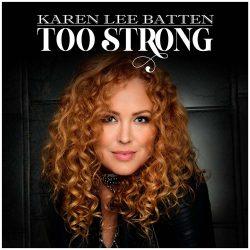 Karen Lee Batten - Too Strong - Single Artwork