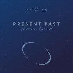 Lorenzo Carulli // Present Past - album cover front