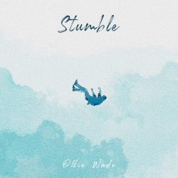 Ollie Wade - Stumble - cover artwork single