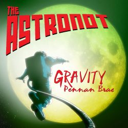 Pennan Brae // The Astronot Gravity - album front cover