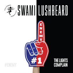 Swami Lushbeard // The Lights Complain - single cover artwork